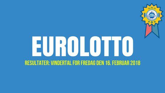 Euro lotto Resultat: Vinnande Nummer för Fredag 16 Februari 2018